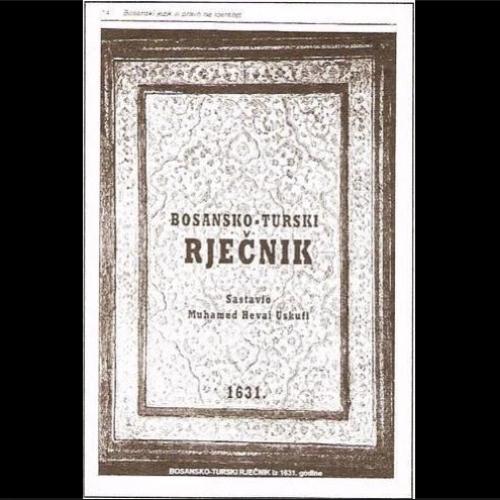 385 godina od prvog bosanskog rječnika!