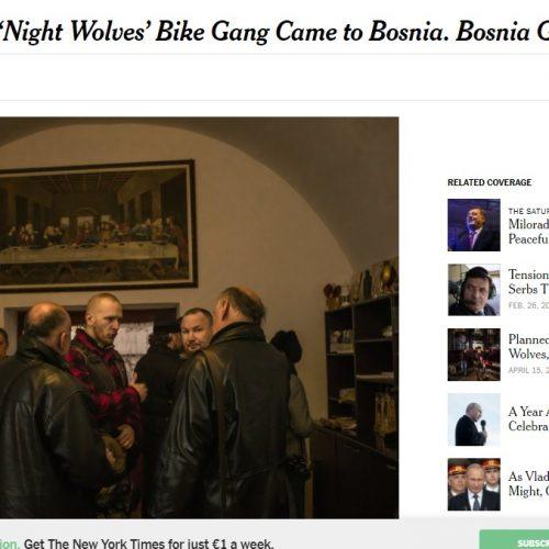 The New York Times: Putinovi bajkeri boravili u Bosni, Bosna se grohotom smijala!