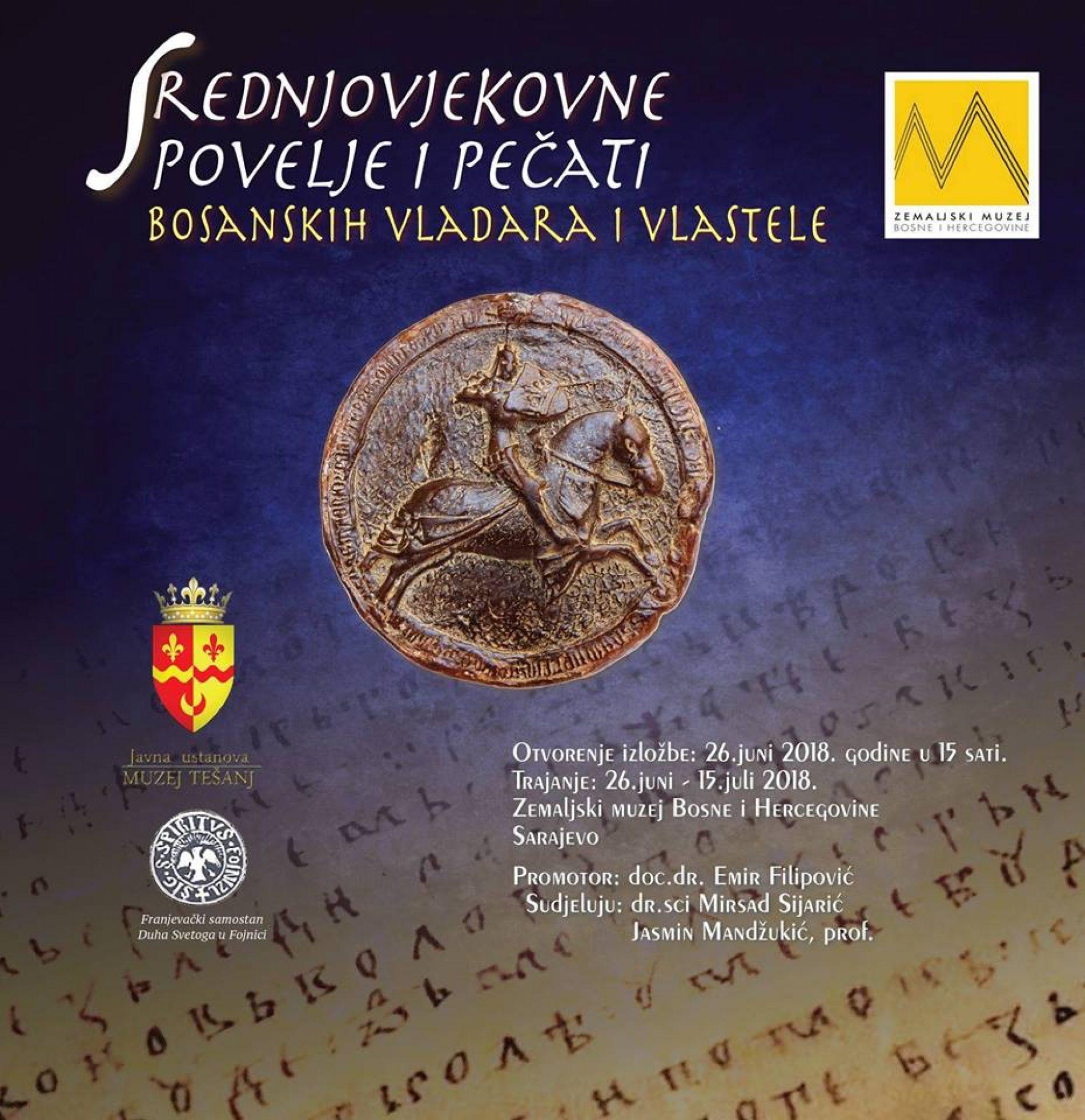"Izložba ""Povelje srednjovjekovnih bosanskih vladara i vlastele"""
