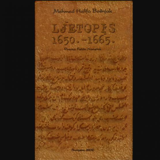 Mehmed Halifa Bošnjak, Ljetopis 1650 – 1665.